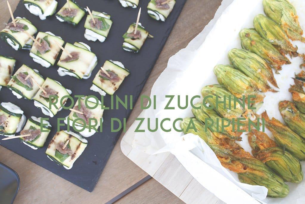 rotolini di zucchina e fiori di zucca