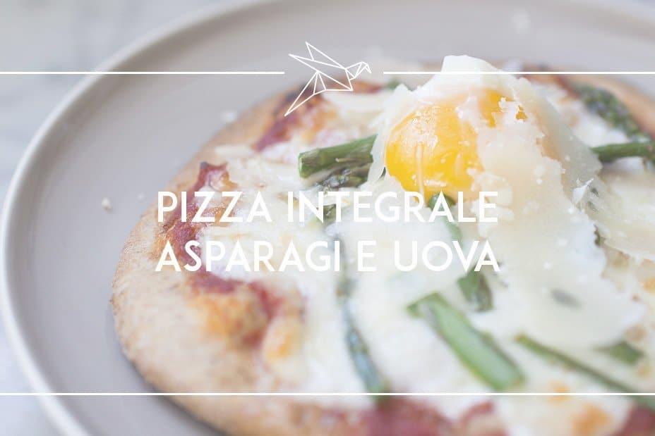 pizza integrale con asparagi e uovo_1