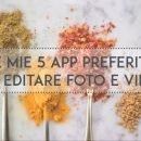 app per editare foto e video