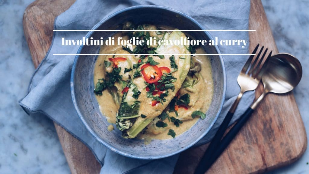 FGiovannini_The Bluebird Kitchen_involtini_di_foglie_di_cavolfiore_al_curry